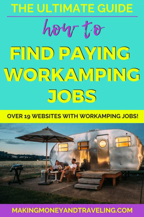 The ultimate guide to find paying Workamping jobs! If you want to learn what is workamping or find workamping jobs, this is for you! Included are 19 different websites that list workamping jobs.