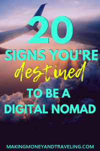 20 Signs You're Destined to be a Digital Nomad
