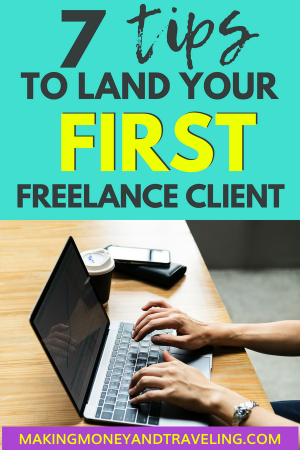 how to get first freelance job, how to get first freelance client