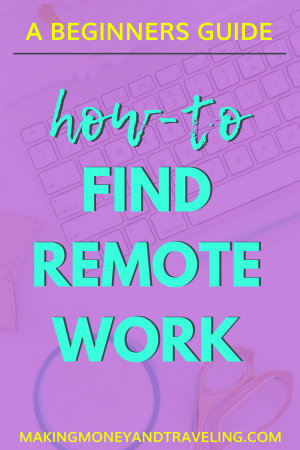 How to find remote work, where to find remote jobs, how to find freelance jobs, how to make money online