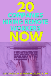 20 Companies Hiring Remote Workers NOW