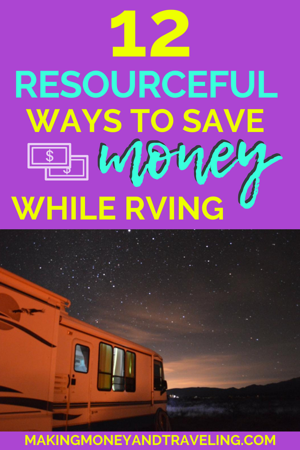 12 Genius Ways to Save Money While RVing - Learn how we only paid $25 in living expenses for a whole month while RVing!