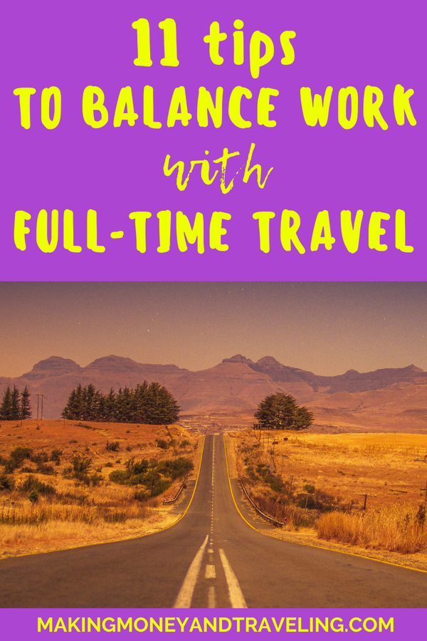 11 Tips to Balance Work With Full-Time Travel: Learn how to balance remote work with full-time travel | #fulltimetravel #fulltimerv #remotework #digitalnomad #rvlife