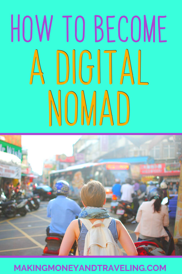 How to become a digital nomad: Learn how to become a digital nomad and make money online in just 5 steps! This is great for beginners and nomads alike. #remotework #makemoneyonline #workfromhome #digitalnomad #travel